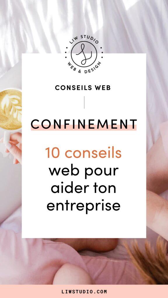 Confinement : 10 conseils web pour aider ton entreprise