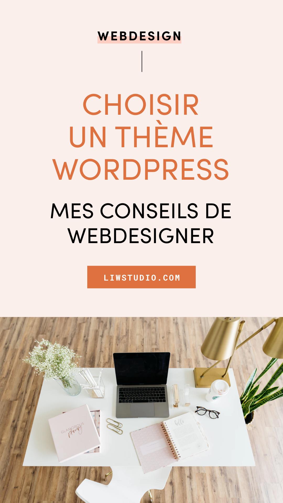 Choisir un thème WordPress : mes conseils de webdesigner - Liw studio - création de site internet